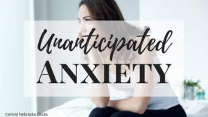 Unanticipated Anxiety